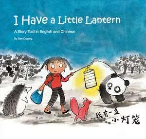 I Have a Little Lantern