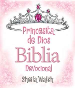Princesita de Dios Biblia devocional de Sheila Walsh