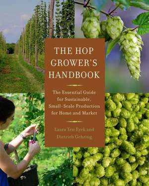 The Hop Grower's Handbook