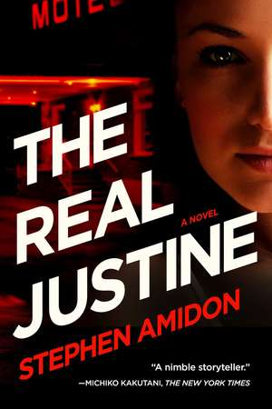 The Real Justine de Stephen Amidon