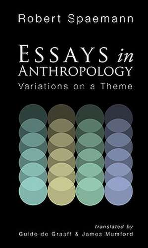 Essays in Anthropology:  Variations on a Theme de Robert Spaemann