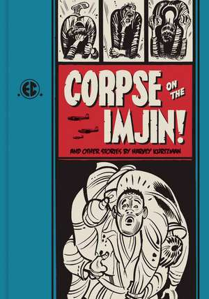 Corpse On The Imjin: and Other Stories de Harvey Kurtzman