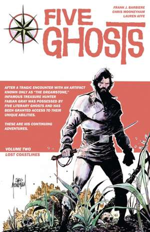 Five Ghosts Volume 1: The Haunting of Fabian Gray de Frank J Barbiere