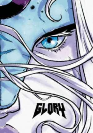 Glory: The Complete Saga