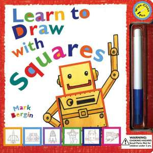 Learn to Draw with Squares de Mark Bergin