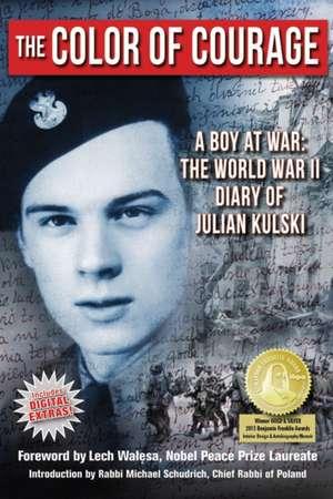 The Color of Courage de Julian E. Kulski