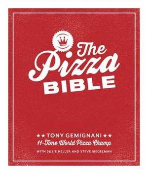 The Pizza Bible de Tony Gemignani