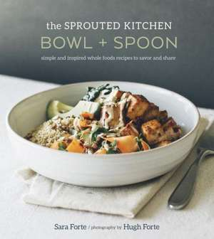The Sprouted Kitchen Bowl and Spoon de Sara Forte