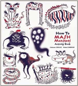 MY MONSTER-MASHING ACTIVITY BOOK