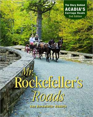 Mr. Rockefeller's Roads de Ann Rockefeller Roberts