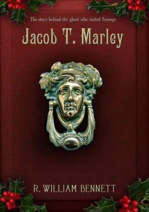 Jacob T. Marley de R. William Bennett