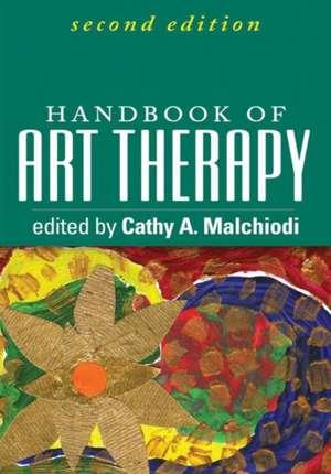 Handbook of Art Therapy, Second Edition imagine