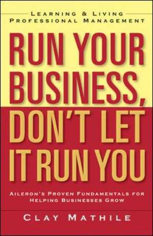 Run Your Business  Dont Let It Run You