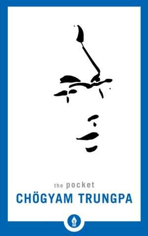 The Pocket Chogyam Trungpa de Chogyam Trungpa