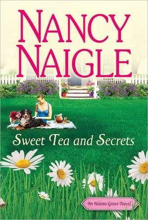 Sweet Tea and Secrets de Nancy Naigle