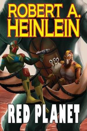 Red Planet de Robert A. Heinlein