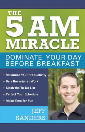 The 5 A.M. Miracle