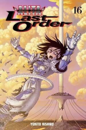 Battle Angel Alita: Last Order Volume 16 de Yukito Kishiro