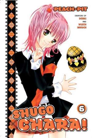 Shugo Chara! 6 de  Peach-Pit
