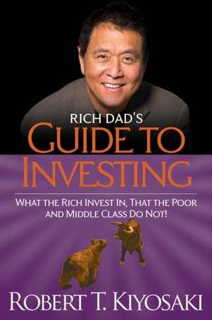 Rich Dad's Guide to Investing de Robert Kiyosaki
