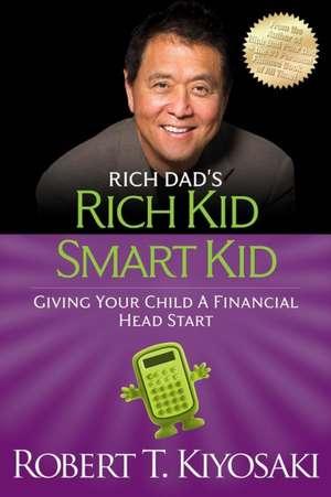 Rich Kid Smart Kid de Robert Kiyosaki