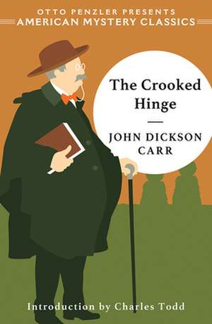 The Crooked Hinge de John Dickson Carr