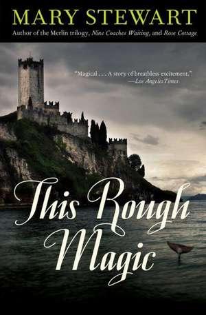 This Rough Magic de Mary Stewart