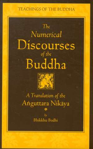 The Numerical Discourses of the Buddha imagine