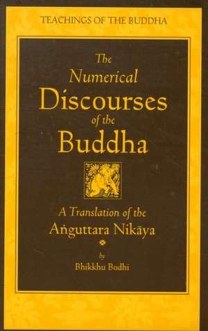 The Numerical Discourses of the Buddha imagine