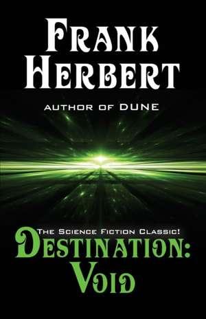 Destination:  Prequel to the Pandora Sequence de Frank Herbert