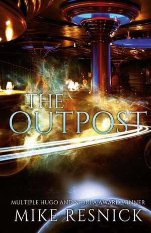 The Outpost de Mike Resnick