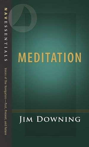Meditation de Jim Downing