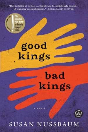 Good Kings, Bad Kings de Susan Nussbaum