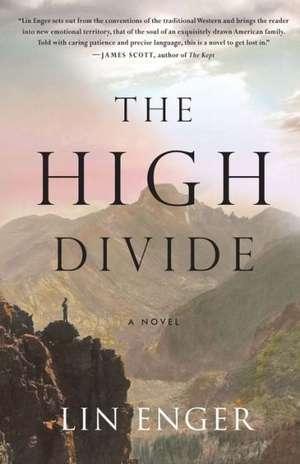 The High Divide de Lin Enger
