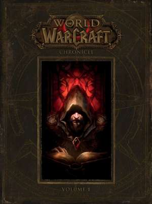 World of Warcraft Chronicle, Volume 1