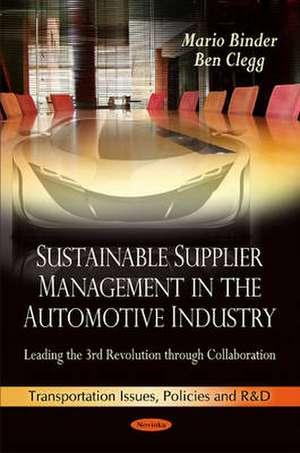Sustainable Supplier Management in the Automotive Industry de Mario Binder