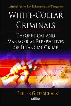 White-Collar Criminals de Peter Gottschalk