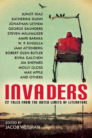 Invaders: 22 Tales from the Outer Limits of Literature de W. P. Kinsella