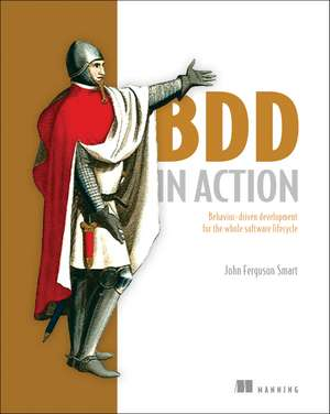 BDD in Action de John Ferguson Smart
