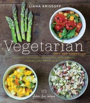Vegetarian for a New Generation de Liana Krissoff