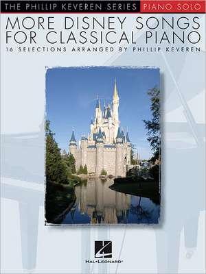 More Disney Songs for Classical Piano: Arr. Phillip Keveren the Phillip Keveren Series Piano Solo de Phillip Keveren