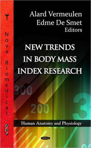 New Trends in Body Mass Index Research