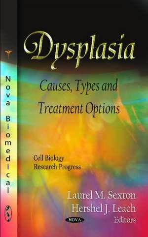 Dysplasia