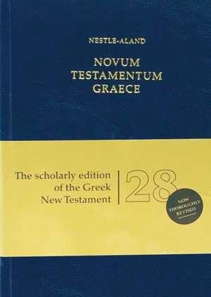 Novum Testamentum Graece (Na28):  Nestle-Aland 28th Edition de  Institute for New Testament Textual Rese