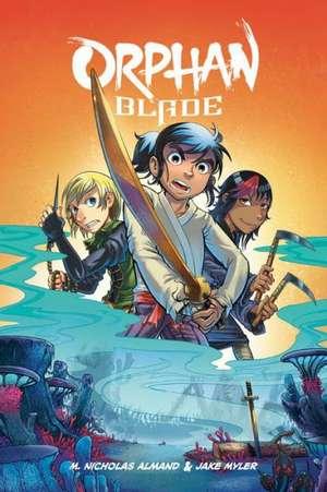 Orphan Blade de M. Nicholas Almand