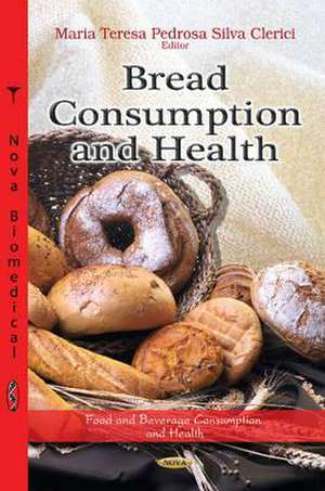 Bread Consumption & Health