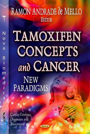 Tamoxifen Concepts & Cancer