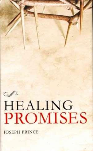 Healing Promises de Joseph Prince