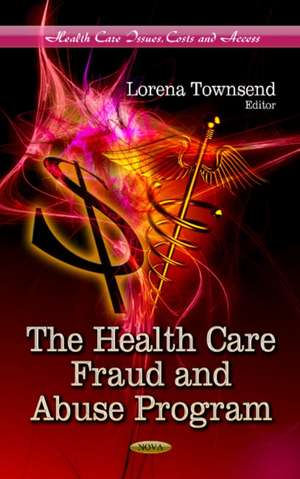 Health Care Fraud and Abuse Program