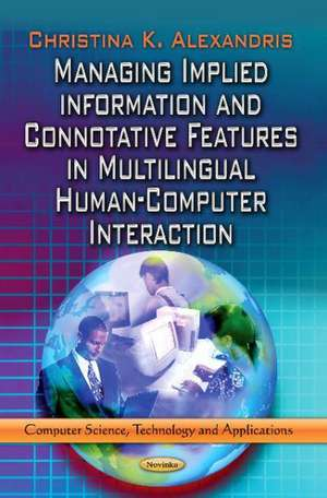 Managing Implied Information & Connotative Features in Multilingual Human-Computer Interaction imagine